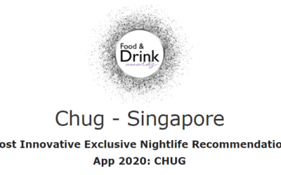 Chug – Singapore Won Most Innovative Exclusive Nightlife Recommendation App 2020